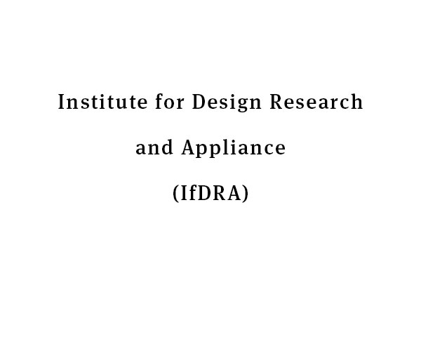 Institute for Design Reserach and Appliance